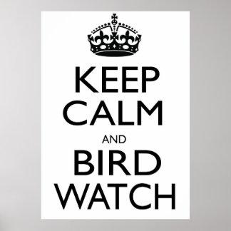 Vigile la calma y el pájaro póster