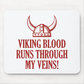 Viking Blood Runs Through My Veins Mouse Pad