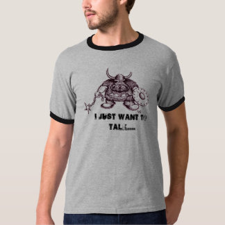 Viking , I JUST WANT TO TALK funny t-shirt