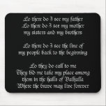 """Viking Prayer Black Mouse Pad<br><div class=""""desc"""">There are many different beliefs in this world. Since I do not want to be accused of being politically incorrect (yeah,  right) we have included some of these other religions,  from Ancient Egyptian,  to the Big Kahuna Tiki God.</div>"""