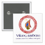 Viking raiders pins