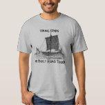 Viking Ships are Built Fjord Tough Shirt