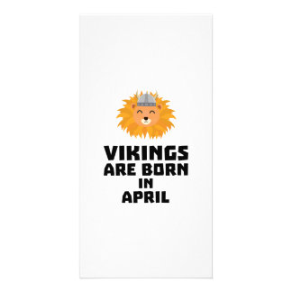Vikings are born in April Zxa47 Card
