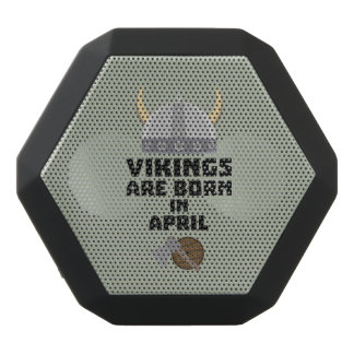 Vikings are born in April Zxs00 Black Bluetooth Speaker