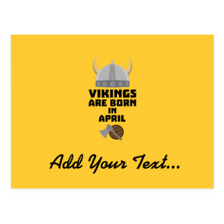 Vikings are born in April Zxs00 Postcard