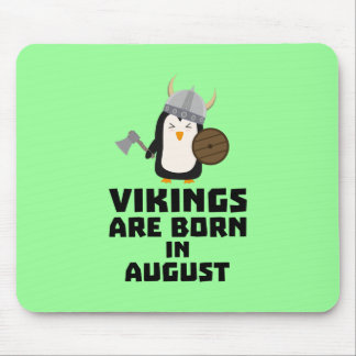 Vikings are born in August Z65ks Mouse Pad