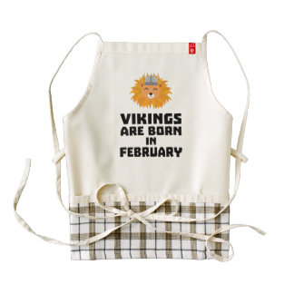 Vikings are born in February Z2htp Zazzle HEART Apron