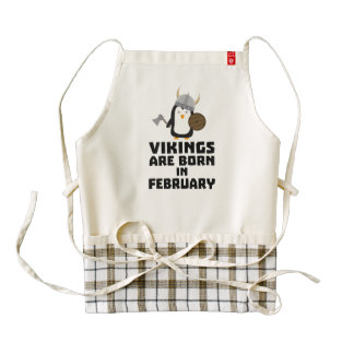 Vikings are born in February Zf393 Zazzle HEART Apron