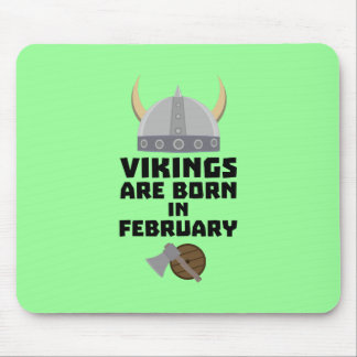 Vikings are born in February Zh6oh Mouse Pad