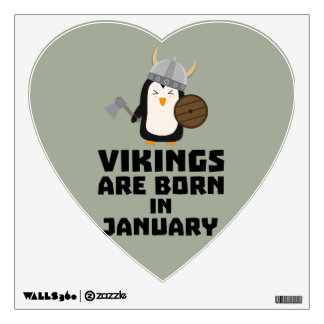 Vikings are born in January Zmwc7 Wall Sticker