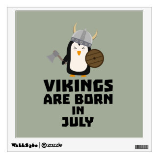 Vikings are born in July Z8p0q Wall Decal