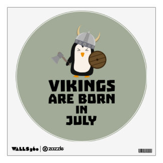 Vikings are born in July Z8p0q Wall Sticker