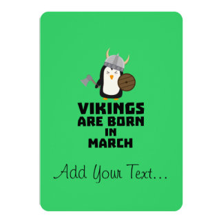 Vikings are born in March Zy9g3 Card
