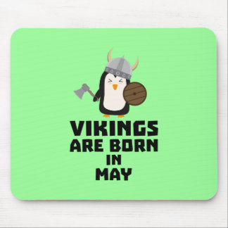 Vikings are born in May Z2o7h Mouse Pad
