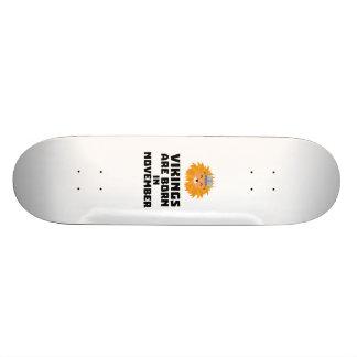 Vikings are born in November Zur82 Skateboard Deck