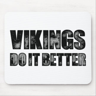 Vikings Do It Better Mouse Pad