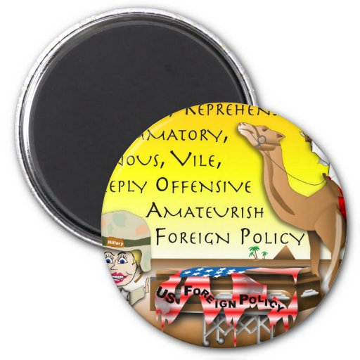 Vile Foreign Policy Magnets