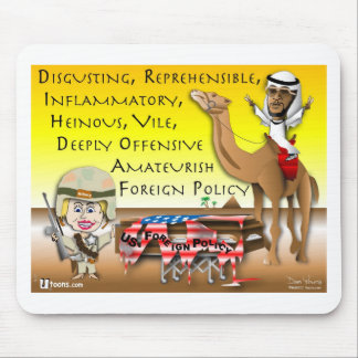 Vile Foreign Policy Mousepad