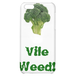 Vile Weed! Cover For iPhone 5C