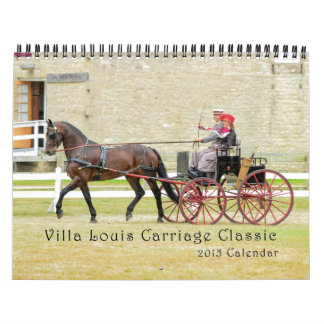 Villa Louis Carriage Classic 2015 Calendar