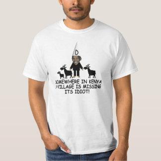 Village idiot anti Obama T-Shirt