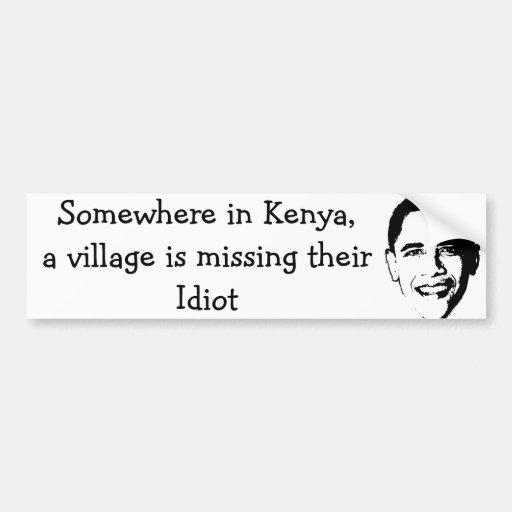 Village Idiot Bumper Stickers
