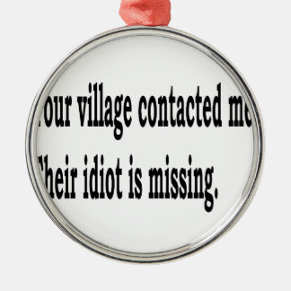 Village Idiot Metal Ornament