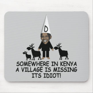 Village idiot Obama Mouse Pad