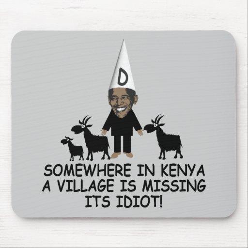 Village idiot Obama Mouse Pad
