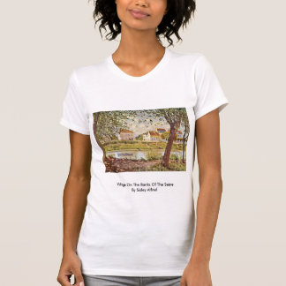 Village On The Banks Of The Seine By Sisley Alfred T-shirt