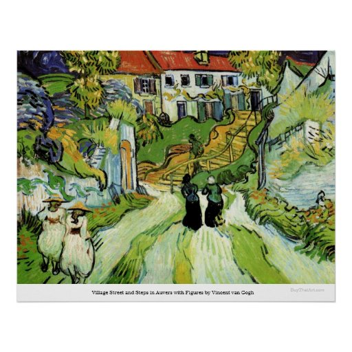 Village Street and Steps in Auvers by van Gogh Poster