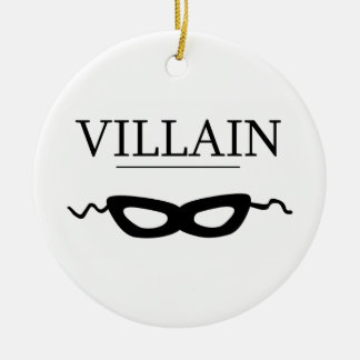 Villain Ceramic Ornament