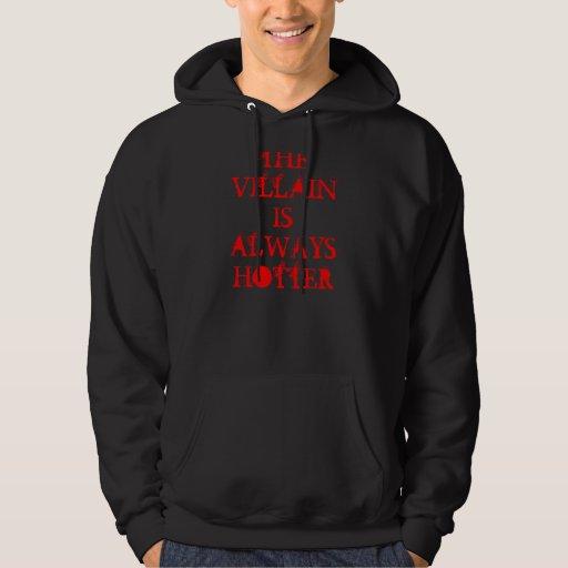 Villain hotter hooded sweatshirt