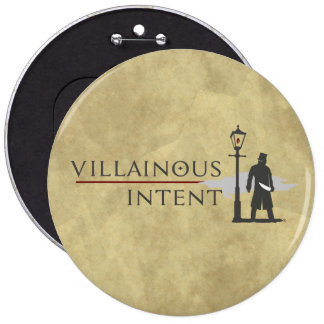 Villainous Intent logo and villain character badge Pinback Button