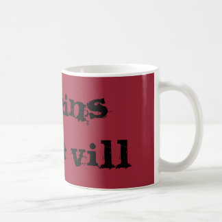 Villains gotta Vill coffee mug