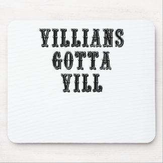 Villians consiguió a Vill Tapete De Ratón