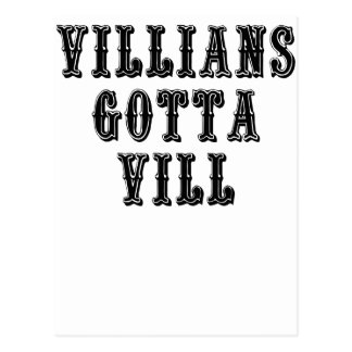 Villians Gotta Vill Postcard