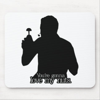 Vince Slap Chop You're Gonna Love My Nuts! Mouse Pad