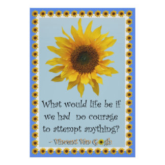 Vincent van Gogh Sunflower Quote Poster