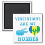 Vincentians are my Homies Refrigerator Magnet