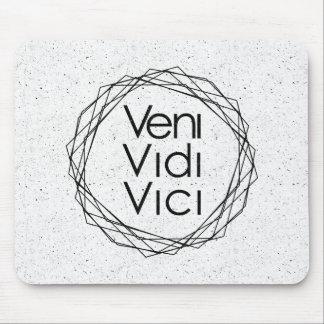 """Vine, yo vi, yo conquisté """"Veni, Vidi, Vici """" Mousepads"""