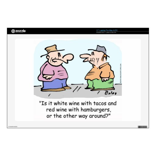 Vino blanco con el tacos, vino rojo con las hambur skins para 43,2cm portátil
