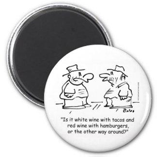 Vino blanco con el vino rojo del tacos con las ham imán redondo 5 cm