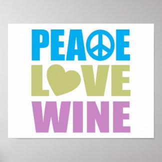 Vino del amor de la paz póster