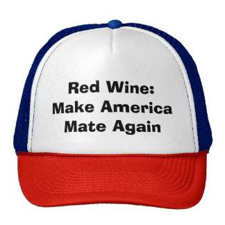 """""""Vino rojo: Haga que América acopla"""" otra vez el Gorro"""