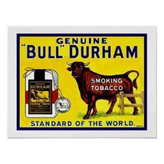 Vintage 1890s Bull Durham tobacco ad Poster