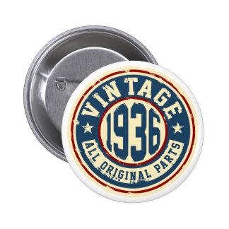 Vintage 1936 todas las piezas de la original pin redondo de 2 pulgadas