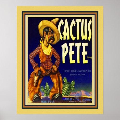 Vintage, 1940's Cactus Pete Citrus Label