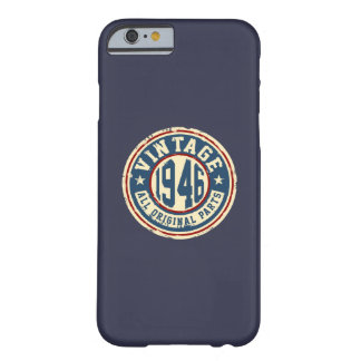 Vintage 1946 All Original Parts Barely There iPhone 6 Case