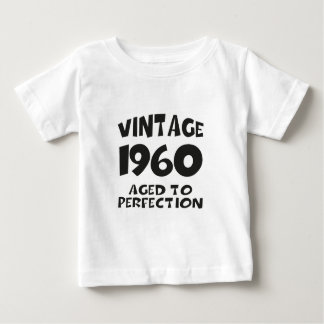 Vintage 1960 - Aged ton perfection Baby T-Shirt